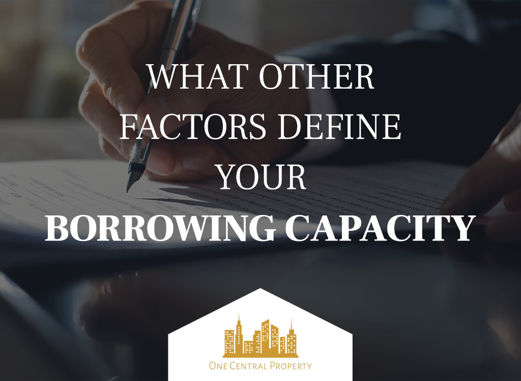 Borrowing Capacity One Central Property